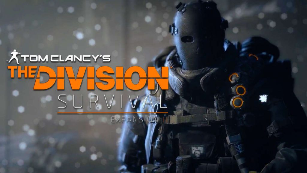 Tom Clancy's The Division Rehberi: Survival